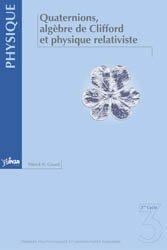 Dernières parutions dans Métis Lyon Tech , Quaternions, algèbre de Clifford et physique relativiste