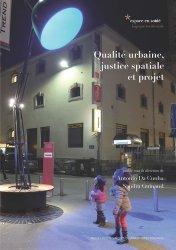 Nouvelle édition Qualité urbaine, justice spatiale et projet
