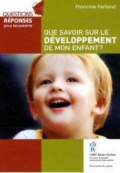 Dernières parutions dans Questions réponses parents, Que savoir sur le développement de mon enfant ?