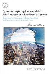 Dernières parutions sur Autisme, Questions de perception sensorielle