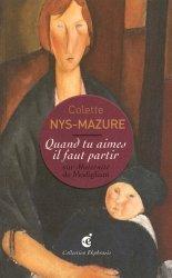 Dernières parutions dans Ekphrasis, Quand tu aimes il faut partir. Sur Maternité de Modigliani