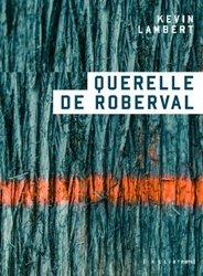 Souvent acheté avec Cora dans la spirale, le QUERELLE DE ROBERVAL  |