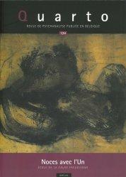 Dernières parutions sur Revues de psychanalyse, Quarto N° 124, printemps 2020 : Noces avec l'Un