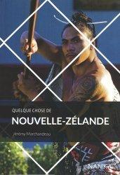 Dernières parutions sur Océanie et Pacifique, Quelque chose de Nouvelle-Zélande