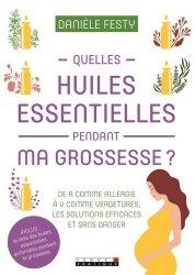 Souvent acheté avec Huiles essentielles associées aux points d'acupuncture, le Quelles huiles essentielles pendant ma grossesse ?