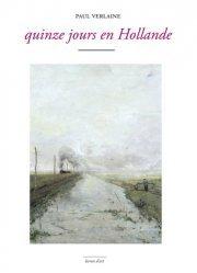 Dernières parutions dans Livrets d'art, Quinze jours en Hollande