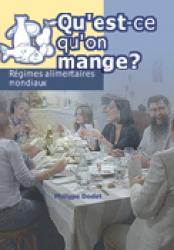 Dernières parutions dans Qu'est-ce qu'on mange ?, Régimes alimentaires mondiaux