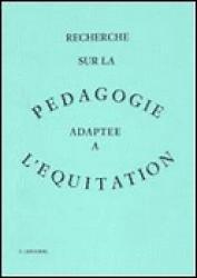 Nouvelle édition Recherche sur la pédagogie adaptée à l'équitation