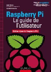 Souvent acheté avec Programmer en Java pour le Raspberry Pi 3, le Raspberry Pi - Le guide de l'utilisateur
