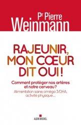 Dernières parutions sur Médecine vasculaire, Rajeunir , mon coeur dit oui !