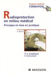 Souvent acheté avec Atlas de poche d'échographie, le Radioprotection en milieu médical