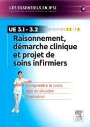 Dernières parutions dans Les essentiels en IFSI, Raisonnement, démarche clinique et projet de soins infirmiers