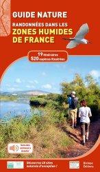 Souvent acheté avec La Flore rare ou menacée de Haute-Savoie, le Randonnées dans les zones humides de France