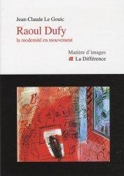 Dernières parutions dans Matière d'images, Raoul Dufy. La modernité en mouvement