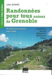 Dernières parutions sur Guides de randonnée, Randonnées pour tous autour de Grenoble