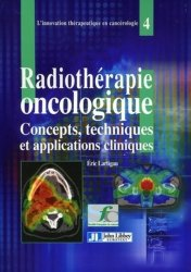 Dernières parutions dans L'innovation thérapeutique en cancérologie, Radiothérapie oncologique