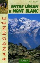 Dernières parutions dans Randonnée, Randonnées pédestres entre Léman et Mont Blanc