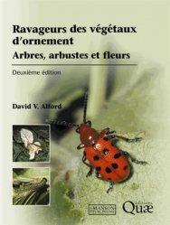 Souvent acheté avec Guide illustré des chênes (2 tomes), le Ravageurs des végétaux d'ornement