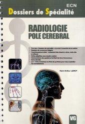 Souvent acheté avec Radiologie Pole locomoteur, le Radiologie - Pole cérébral