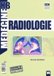 Souvent acheté avec Atlas d'anatomie clinique radiologie et imagerie médicale, le Radiologie