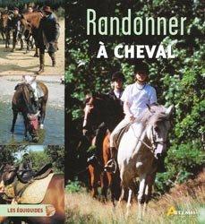 Dernières parutions dans Les équiguides, Randonner à cheval