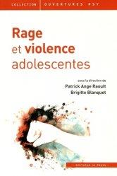 Dernières parutions dans Ouvertures psy, Rage et violence adolescentes