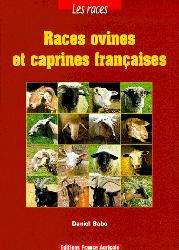 Souvent acheté avec Élevage de gros bovins, veaux de boucherie, ovins et caprins, le Races ovines et caprines françaises