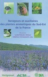 Souvent acheté avec Ravageurs et auxiliaires des plantes aromatiques du sud-est de la France, le Ravageurs et auxiliaires des plantes aromatiques du sud-est de la France