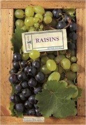 Souvent acheté avec Quand le raisin se fait vin, le Raisins