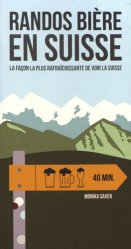 Dernières parutions sur Guides Suisse, Randos bière en Suisse