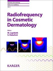 Dernières parutions sur Soins esthétiques, Radiofrequency in Cosmetic Dermatology