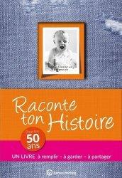 Dernières parutions dans Souvenirs en partage, Raconte ton histoire. Pour tes 50 ans