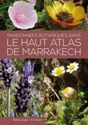 Dernières parutions sur Botanique, Randonnées botaniques dans le haut atlas de Marrakech