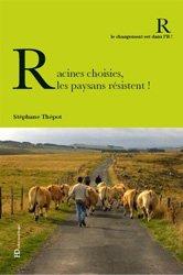 Souvent acheté avec Devenir paysan, le Racines choisies, les paysans résistent !