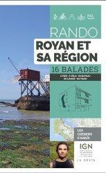 Dernières parutions sur Aquitaine Limousin Poitou-Charentes, Rando - Royan et sa région