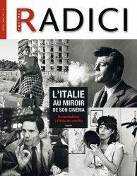 Dernières parutions dans , Racines Radici - Hors Série vol. 1 - L'Italie au Miroir de son Cinéma