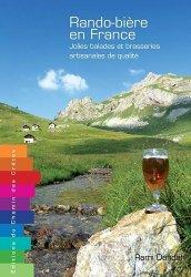 Dernières parutions sur Voyager par thème, Rando-bière en France