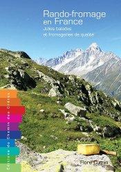 Dernières parutions sur Voyager par thème, Rando-fromage en France