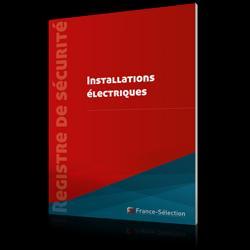 Dernières parutions dans Registre de sécurité, Registre de contrôle des installations électriques