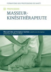 Dernières parutions sur Kinésithérapie, Recueil de textes - Profession Masseur-kinésithérapeute