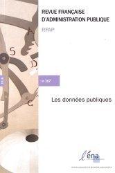 Dernières parutions sur Revues de droit et justice, Revue française d'administration publique N° 167/2018 : Les données publiques
