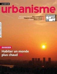 Dernières parutions sur Urbanisme, Revue Urbanisme N° 417, juillet 2020