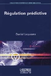 Dernières parutions dans Systèmes et génie industriel, Régulation prédictive