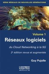 Dernières parutions sur Conception et architecture réseaux, Réseaux logiciels Volume 1