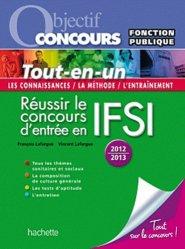 Souvent acheté avec Les tests d'aptitude au concours IFSI, le Réussir le concours d'entrée en IFSI  2012 - 2013