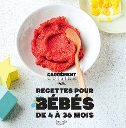 Dernières parutions sur Alimentation de l'enfant, Recettes pour bébés de 4 à 36 mois
