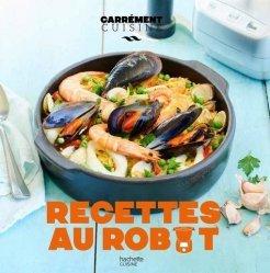 Dernières parutions sur Cuisine et vins, Recettes au robot