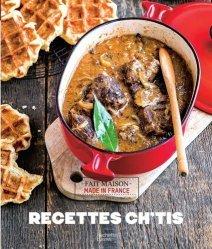 Dernières parutions sur Cuisine des autres régions, Recettes Ch'tis
