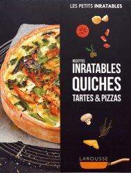 Dernières parutions dans Les petits inratables, Recettes inratables quiches, tartes & pizzas https://fr.calameo.com/read/000015856623a0ee0b361