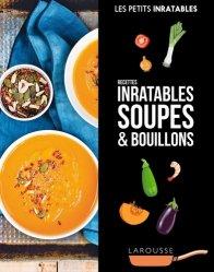 Dernières parutions sur Potages et soupes, Recettes inratables soupes & bouillons